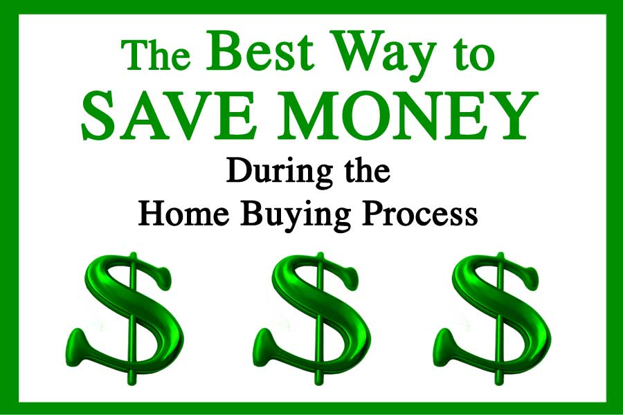 The best way to save money during the home buying process Borrowing money to build a house